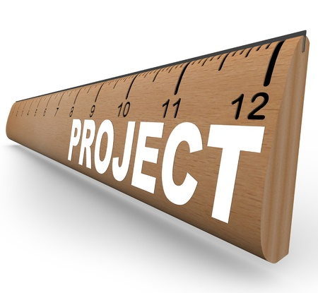 estimate: A wooden ruler with the word Project representing an assignment for school homework or an arts and crafts job you are working on Stock Photo