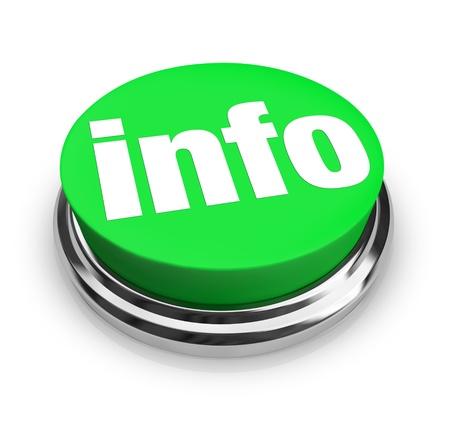 informait: Un bouton vert avec le mot INFO repr�sentant un moyen d'obtenir plus d'informations pour r�pondre � vos questions sur un sujet, produit important ou une fonction nouvelles Banque d'images