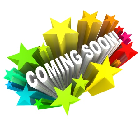 inauguracion: Las palabras Coming Soon disparando a usted en 3D rodeado de estrellas y los fuegos artificiales en previsión de la inauguración de una nueva tienda o de carretera o de otro proyecto, o la introducción de un nuevo producto o servicio