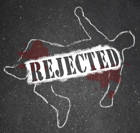 雇用者、大学、恋人や配偶者、によって拒否された人またはその他ものをから彼は同意を求めたが拒否されましたを象徴する死体のチョークの概要
