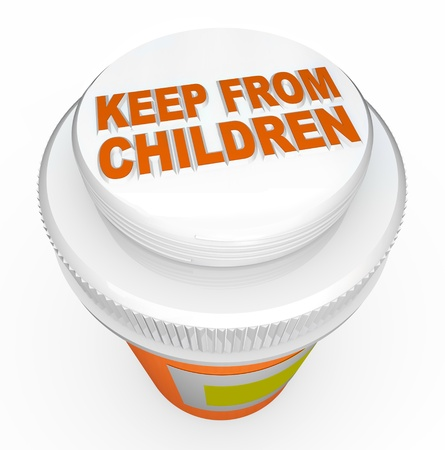 prescribed: A child-proof medicine bottle top with the words Keep From Children