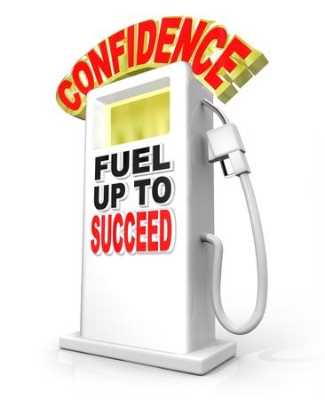 zelf doen: Vertrouwen brandstof tot succes gas pomp symboliseert de noodzaak om uw vertrouwen houding te overwinnen een uitdaging, een doel bereiken van een niveau van succes