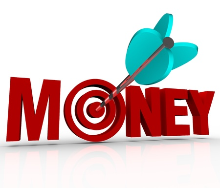 The word money in 3d red letters and an arrow shot into the center target bulls-eye to represent earning great wealth and riches and reaching financial stability