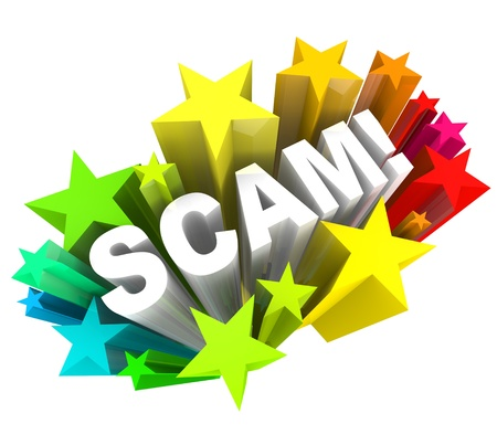 scam: The word Scam surrounded by a starburst and fireworks to represent the surprise of a con, deceit, swindle, rip-off, or cheat such as on a shady infomercial or from a huckster salesperson