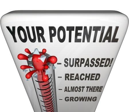 crecimiento personal: Un termómetro de medición de su nivel de potencial alcanzado, que van desde la cada vez mayor, llegando, alcanzado y superado para mostrar el éxito de sus esfuerzos de crecimiento personal han sido