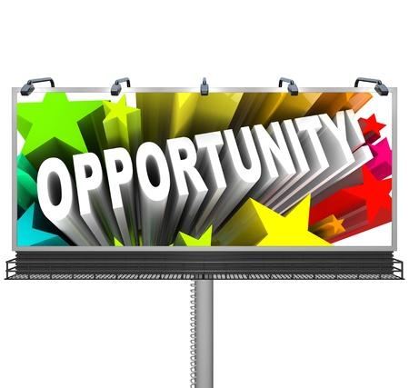 persoonlijke groei: Een outdoor billboard kondigt een nieuwe kans om een spannende kans misschien adverteren op mogelijke en potentiële persoonlijke groei een baan of een scheur in het winnen van een grote prijs