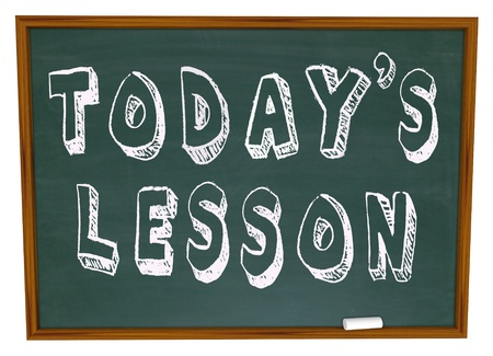 sled: The words Todays Lesson on a Chalkboard