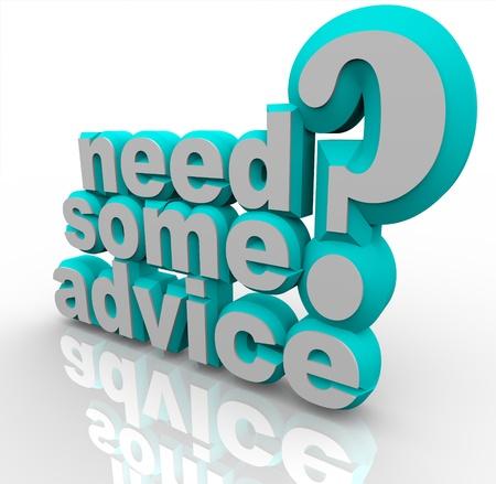 말은 당신이 문제를 해결하는 방법에 대한 도움말, 지원이나 지침이 필요한 경우 요청, 3D 단어와 물음표에서 몇 가지 조언이 필요 스톡 콘텐츠 - 11420532