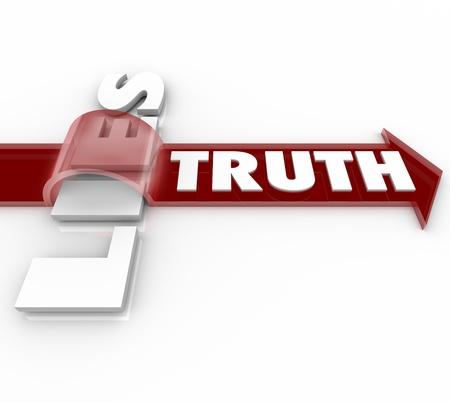 betray: La palabra verdad monta una flecha roja sobre las mentiras palabra, que simboliza el hecho de que se latidos sinceros y honestos y deshonestos ser enga�oso