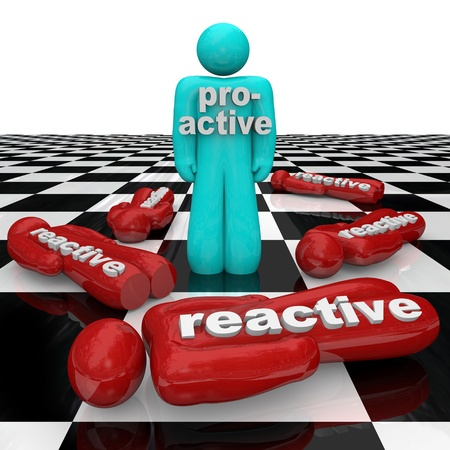initiative: One person stands as winner on a chessboard with the word Proactive across his chest while many others marked Reactive lie fallen on the ground as losers symbolizing the perils of inactivity
