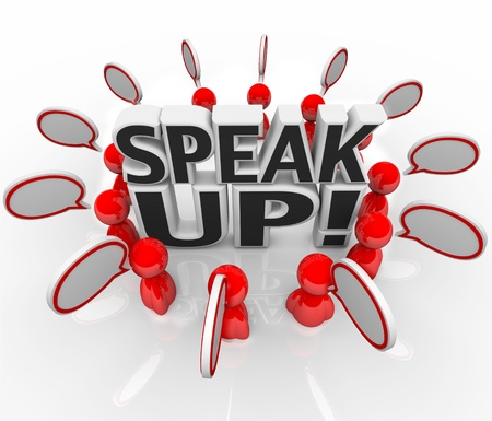 A group of talking people with speech clouds around the words Speak Up to symbolize the sharing of thoughts, opinions, feedback, and viewpoints photo