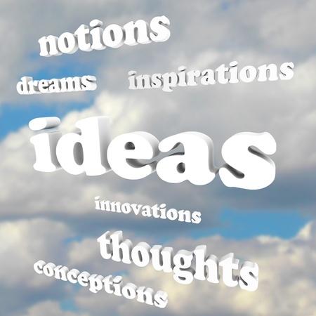 aspirations ideas: Muchas palabras, tales como ideas, inspiraciones, Innovaciones, pensamientos y sue�os en un cielo azul nublado como fondo para simbolizar la creatividad Foto de archivo