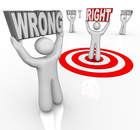 right choice: People holding the word Wrong and one lifting Right, chosen by a bullseye target as the best choice or selection