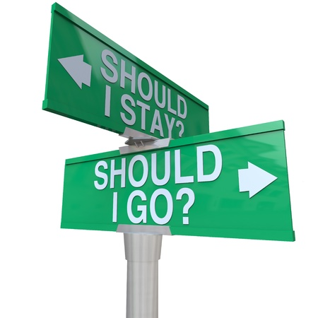 stay in the green: A green two-way street sign pointing to Should I stay or Should I Go with arrows pointing to left or right to compare options