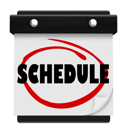 schedule appointment: A wall calendar with the word Schedule circled in red marker, reminding you of your daily or weekly itinerary or plan for important meetings or appointments
