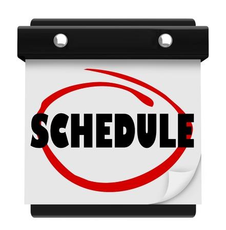 schedules: Un calendario de pared con el Programa de la palabra con un c�rculo en el marcador rojo, que le recuerda de su itinerario diario o semanal o un plan para las reuniones o citas importantes
