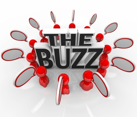 hot announcement: The words The Buzz surrounded by people talking with speech bubbles, symbolizing the spreading of hot news or the latest announcement on an important topic Stock Photo