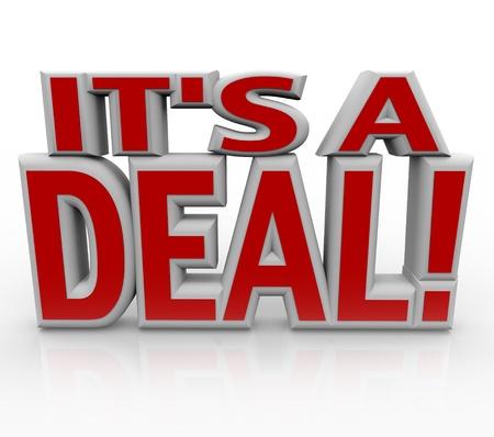 closing business: Las palabras que est� a un acuerdo en letras rojas en 3D para representar a un acuerdo cerrado con �xito o el acuerdo final entre las partes