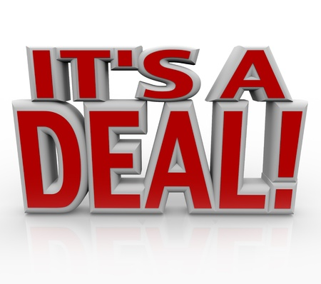 The words It's a deal Stock Photo - 12844659