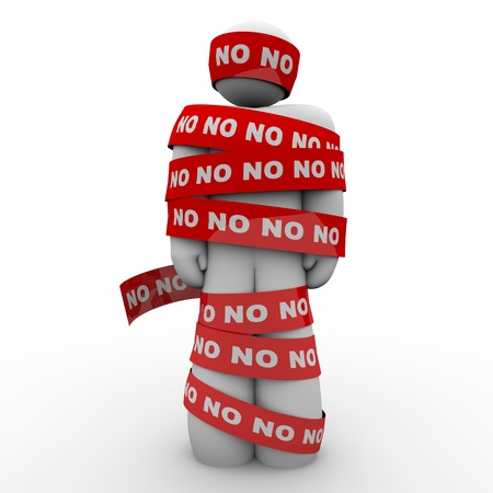 null: A man is wrapped in red tape with the word No representing being denied or rejected in school, work, love or life