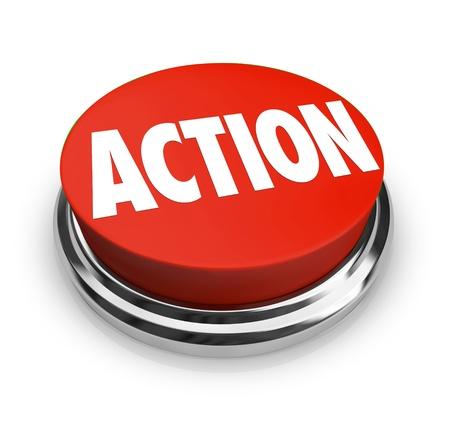 Een rode knop met het woord actie op, die de noodzaak om op te treden om verandering te beïnvloeden, het bereiken van een doel of een standpunt innemen voor wat je gelooft in