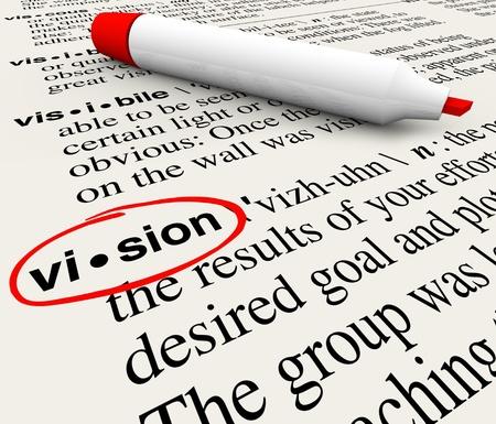 vision futuro: La palabra visi�n rodeada por un marcador rojo en una p�gina del diccionario