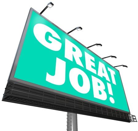 reconnaissance: Un g�ant panneau d'affichage ext�rieur pr�sente les mots Great Job Banque d'images