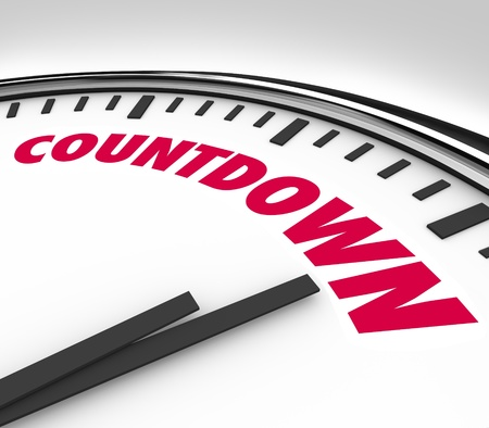 countdown: A white clock with hands pointing to the word Countdown, counting down the final hours and minutes before the end of a period or the deadline for an important event or game