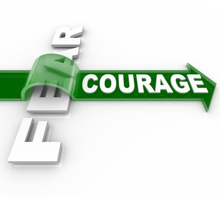 용감: 단어 용기에 화살표를 타고 성공과 두려움의 얼굴에서 승리하기 위해 필요한 용기와 자신감을 나타내는, 두려움을 극복
