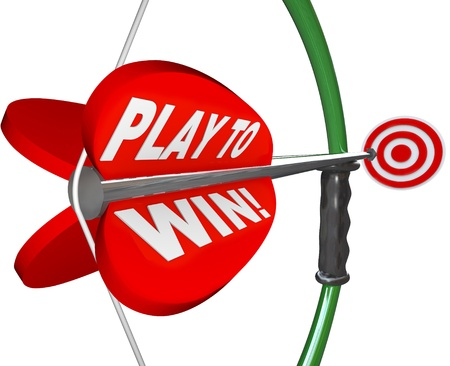 succeeding: The words Play to Win on a bow and arrow pointing at a target to represent determination, focus and resolve in aiming to meet your goal and achieve success