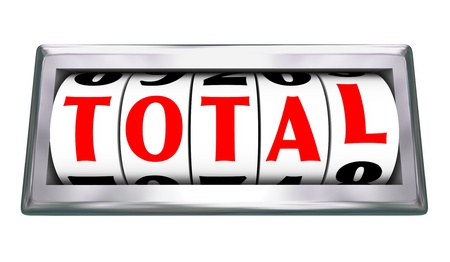 summation: The letters in the word Total lining up on an odometer or slot wheels to show an ultimate number being added to measure money or other object