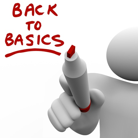 basic: The words Back to Basics written on a clear glass wall by a man holding a red marker or pen, giving you advice and information on learning the fundamentals and essentials of a valuable skill