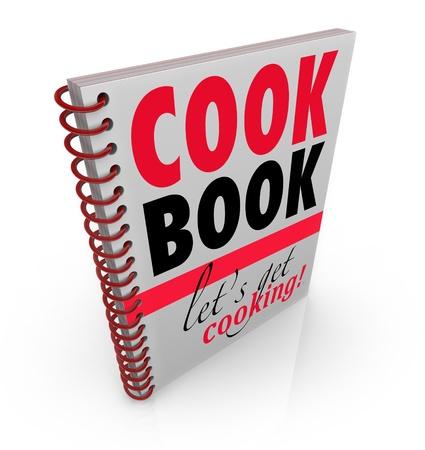instructions: Un libro spirale con il titolo o Cookbook Cook Book e il sottotitolo Diamo ottenere la cottura per darvi le ricette e le idee di cottura per rendere il pasto perfetto Archivio Fotografico