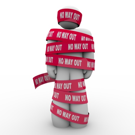 hindering: The words No Way Out on red tape wrapping a man who is caught, imprisoned or wrapped up and hopeless to escape or free himself from his problems, despair or depression