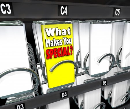 unique selling proposition: One candy bar stands out as different or unique in a snack vending machine, with the label What Makes You Special? asking what is your unique selling proposition, skill or point to set you apart from the competition