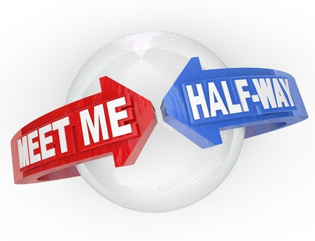 settling: Two arrows with the words Meet Me Half-Way around a sphere, representing a compromise, settlement, peace, truce or other agreement resolving a dispute Stock Photo