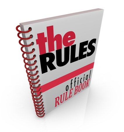 instruct: A spiral bound book marked The Rules, filled with official instructions, directions and commandments as the organization or teams rule book