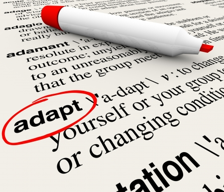 adaptation: The word Adapt defined in a dictionary providing definition of change, adaptation and altering to survive and thrive