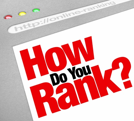 How Do You Rank question on a webscreen asking how highly you appear in rankings on search engine results Stock Photo - 14208272