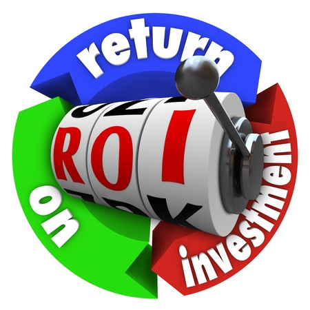 retiring: The term ROI on slot machine wheels surrounded by arrows reading Return on Investment, representing a big payout or lucky spin in financial and economic money matters