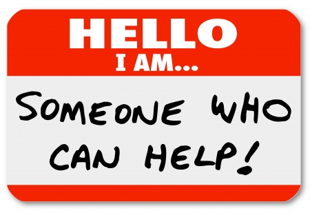 greet: Hello I Am Someone Who Can Help words written on a nametag sticker or label, which could be worn by a therapist, consultant, doctor, or other expert who can solve your problem Stock Photo