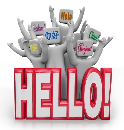greet: Several people greet each other with the word Hello spoken in different international languages from around the world, with the words ciao, bonjour, hola and more