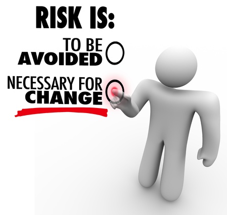 managing: A man presses a button for the idea that Risk is Necessary for Change