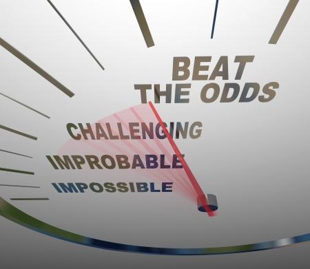 osiągnął: Prędkościomierz pokazuje czerwoną igłę rosnące obok słów Impossible, nieprawdopodobne i Trudne do osiągnięcia Beat Kursy, symbolizujący zwycięstwo nad sprawą przeciwności do ciężkiej pracy i poświęcenia