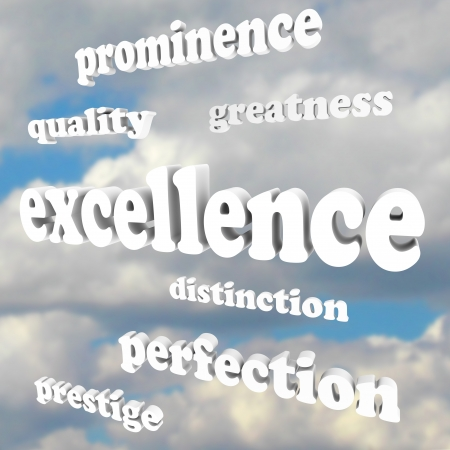perfection: The word excellence and related terms describing distinction, greatness, quality, prominence, perfection and prestige -- words floating in a blue cloudy sky Stock Photo