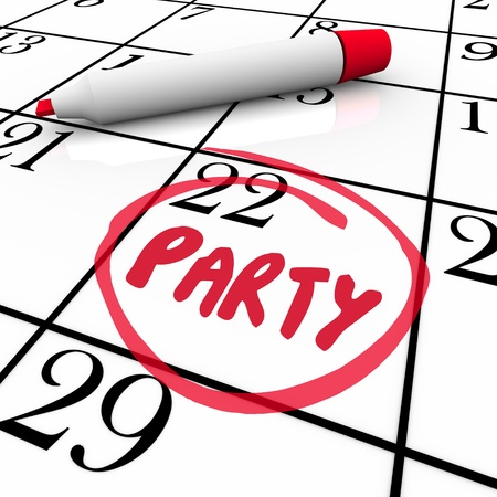 The word Party written on a calendar and circled to remind you of the day and date of a special celebration or event