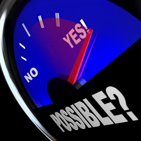 optimismo: La palabra posible en un veloc�metro con las carreras de aguja pasado ni una palabra para indicar S�, el �xito o la respuesta a las oportunidades y posibilidades en la vida, el trabajo o la carrera Foto de archivo