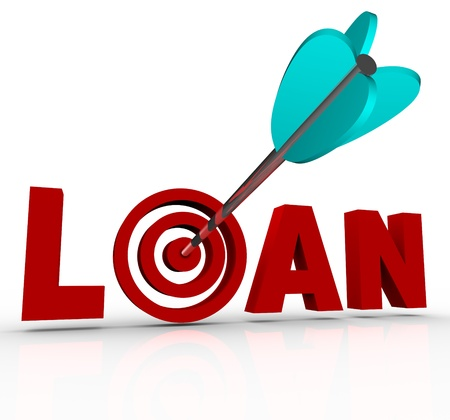 mortgaging: The word Loan in red letters with an arrow hitting the target bullseye in place of the letter O, symbolizing finding financing for a home mortgage, business or other major purchase
