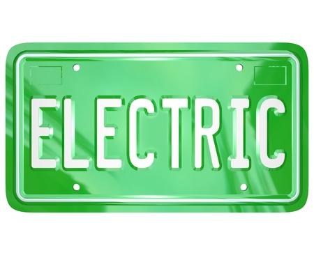 plaque immatriculation: Le mot �lectrique sur une plaque d'immatriculation en m�tal vert pour un v�hicule automobile, automobile ou autre qui utilise carburant de remplacement ou d'�nergie pour pr�server l'environnement gr�ce � la r�duction des �missions de gaz carbonique