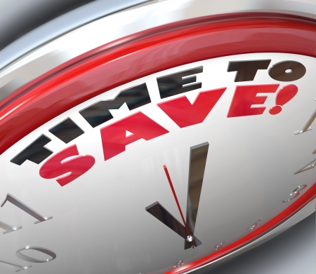 The words TIme to Save on a clock photo